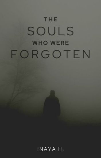 Forgotten Souls {𝙊𝙉 𝙃𝙊𝙇𝘿}