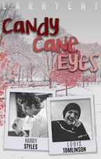 Candy Cane Eyes; larry stylinson (boxer!harry) [completed] by larryent