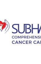 Subha Comprehensive Cancer Care-Medical|Surgical|Radiation Oncology by subhacancercare
