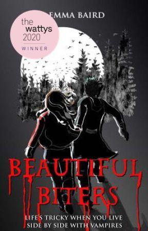 Beautiful Biters - an original vampire story (15+) BOOK 1 by SavvyDunn