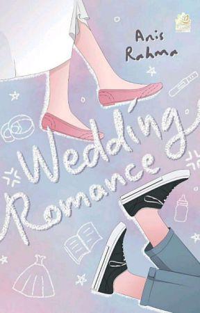 Wedding Romance [END] by AyyanaRhee