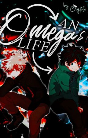 An Omega's Life| Omegaverse | BakuDeku | by GodOfFoxes