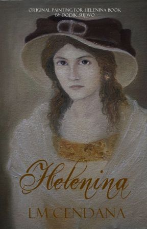 HELENINA (SELESAI) by Cendarkna