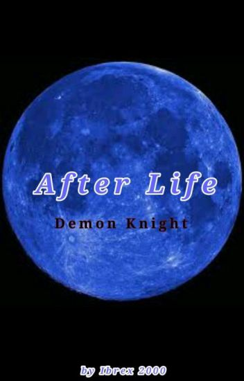 After Life: Demon knight
