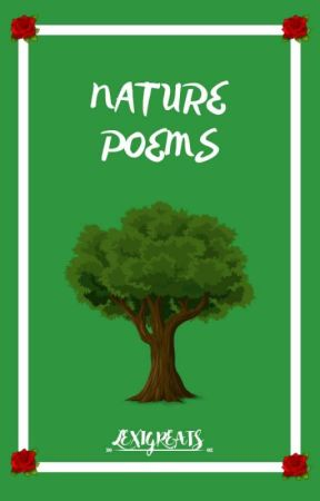 Nature Poems by lexigreats
