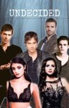 Undecided - The Vampire Diaries cover