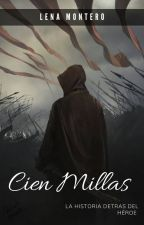 Cien Millas by xLena210
