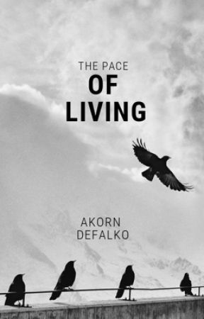The Pace Of Living by AkornDefalko