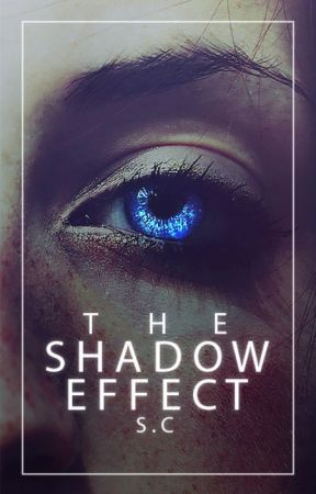 The Shadow Effect by captainet