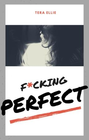 F-ing Perfect (Girl x Girl) by TeraEllie
