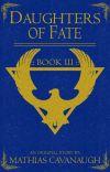 Daughters of Fate Book 3 | An Original Fantasy Adventure cover