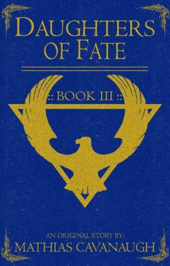 Daughters of Fate Book 3 | An Original Fantasy Adventure