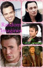 Random Imagines || Avengers & Cast (Completed) by Bisexual_Baybie_
