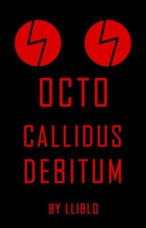 Octo Callidus Debitum by LlibLo
