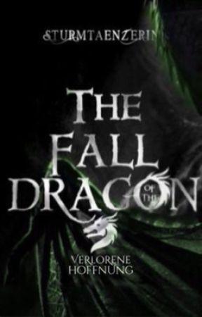 Der Fall des Drachen [2] - Verlorene Hoffnung by Sturmtaenzerin