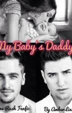 My Baby's Daddy (A Big Time Rush Fanfic) by AmberLinsey