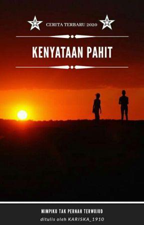 Kenyataan Pahit [On Going] by kariska_1910