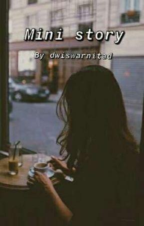 Mini Story (By: Dwiswarnitad) by Marronad
