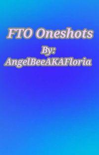 FTO Oneshots cover