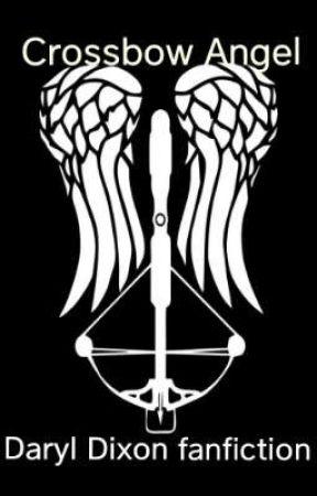 Crossbow Angel [Daryl Dixon fanfiction] by jazzthetrash