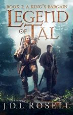 A King's Bargain (Legend of Tal #1) by JosiahRosell