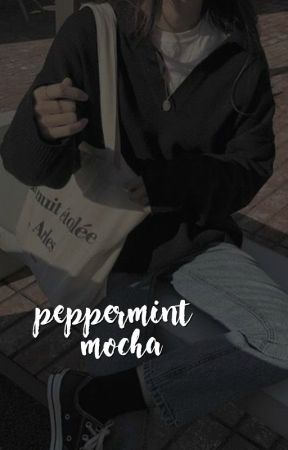 PEPPERMINT MOCHA ━━ Poems by bakerstreets