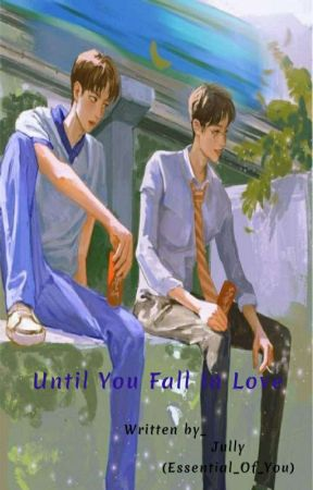 Until you fall in love💚❤Season 1(Yizhan)(Complete) by Essential_Of_You