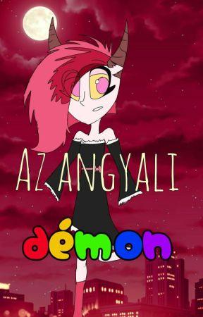 Az Angyali Démon (Hazbin Hotel fanfic.) by RenikeeYT