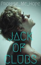Jack of Clubs (BxB) by Promise_Me_Hope