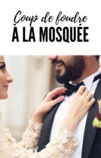 Coup de foudre à la mosquée cover
