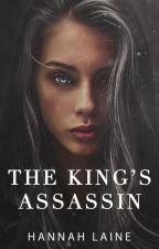The King's Assassin by HannahGLaine