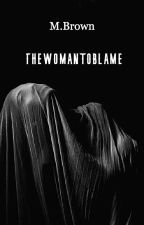 thewomantoblame   A Mysterious Tale  Slow Updates by MykelaBrown