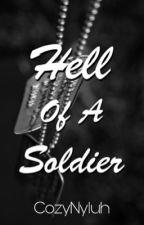 Hell of a Soldier by tatemwritesstuff