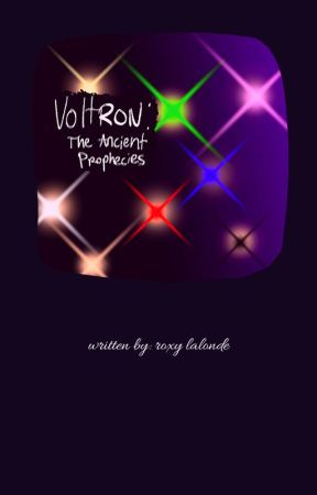 voltron: the ancient prophecies (a vld i rewrite in process!) by justsapphic