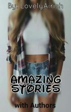 Amazing Stories with Authors by LovelyAirish