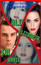 Salvatore sister with a Mikaelson brother(Kol Mikaelson love story) by mrsmikaelson10