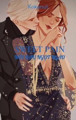 SWEET PAIN [DRAMIONE][FULL]