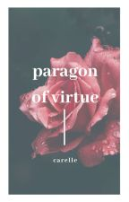 Paragon of Virtue by lamerrose