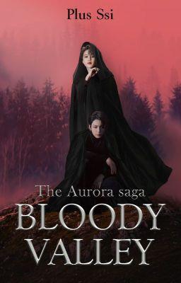 The Aurora Saga: Bloody Valley [KookMin] 🆕️🆙️