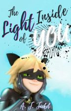 The Light Inside of You | Chat Noir by Eternaljay