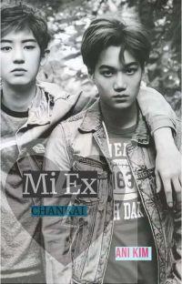 """""""Mi Ex"""" -ChanKai cover"""