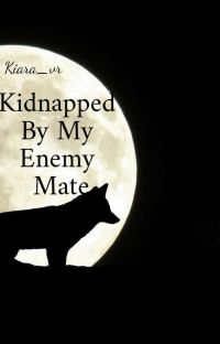 Kidnapped By My Enemy Mate cover