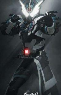 Kamen Rider Cross-Z Reader x RWBY cover
