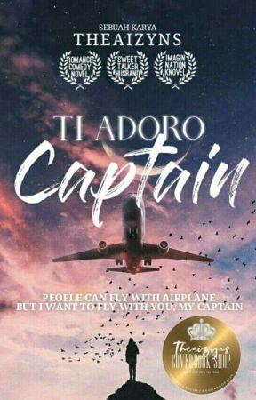 Ti Adoro, Captain by theaizyns