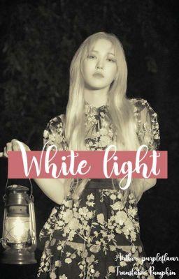 Đọc truyện [AllxWendy/Seuldy] (trans) White light