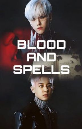 BLOOD AND SPELLS by R_Doubled