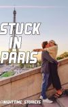 Stuck In Paris (PUBLISHED) cover