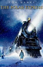 Believe (The Polar Express) by FantasyWorlds1234