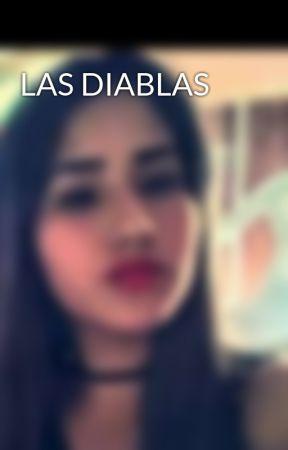 LAS DIABLAS  by LeidiAsevedo