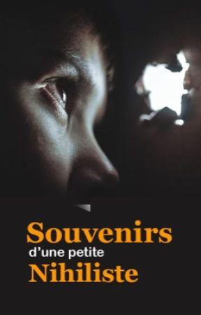 Souvenirs d'une petite Nihiliste by DorothePlaquet